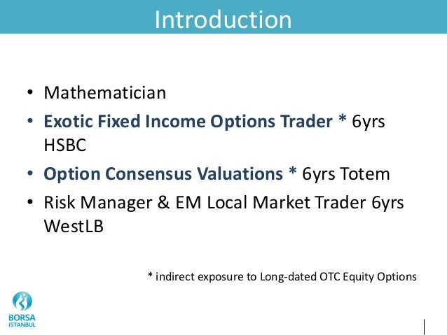 Exotic options brokers