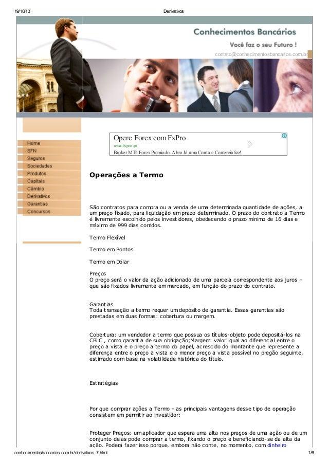 19/10/13 Derivativos conhecimentosbancarios.com.br/derivativos_7.html 1/6 contato@conhecimentosbancarios.com.br Operações ...