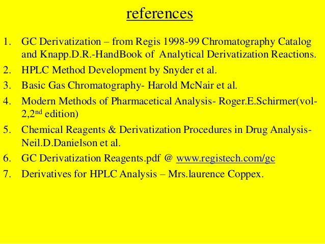 DERIVATIZATION IN GAS CHROMATOGRAPHY (GC), HIGHPERFORMANCE LIQUID CHROMATOGRAPHY[HPLC] by P.Ravisankar, Vignan Pharmacy Co...