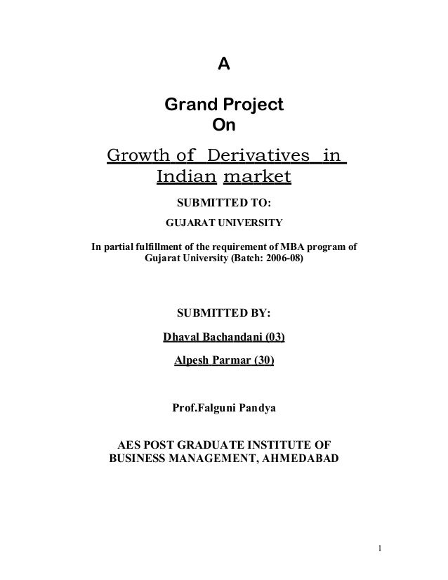 A                Grand Project                    On   Growth of Derivatives in        Indian market                   SUB...