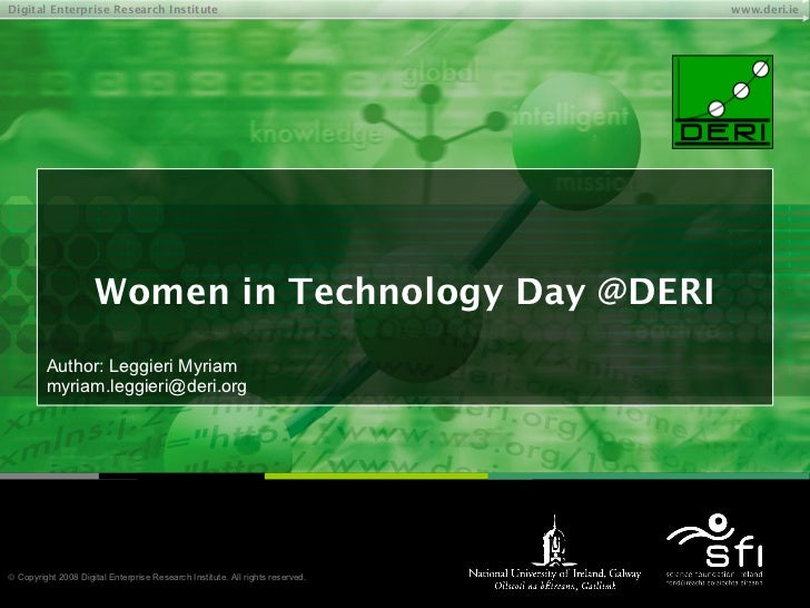 Women in Technology Day @DERI Author: Leggieri Myriam [email_address]