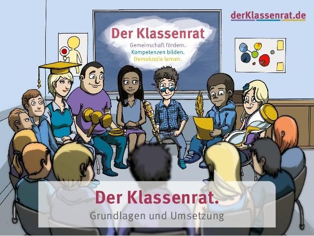 Der Klassenrat. Grundlagen und Umsetzung