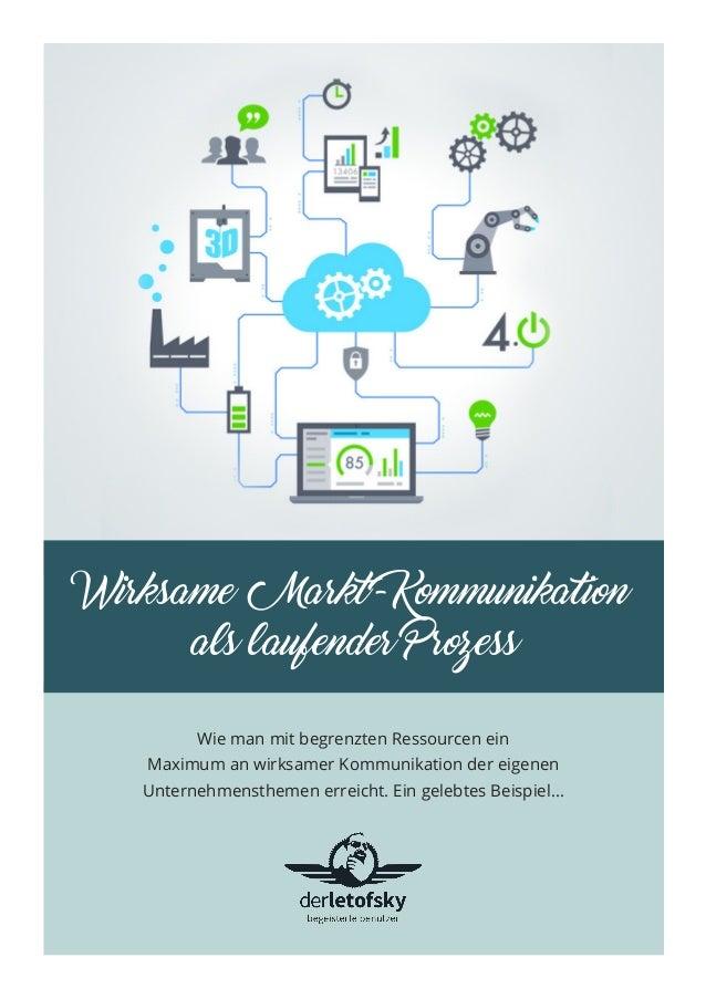 Wie man mit begrenzten Ressourcen ein Maximum an wirksamer Kommunikation der eigenen Unternehmensthemen erreicht. Ein gele...