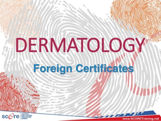 DERMATOLOGY Foreign Certificates
