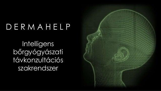 DERMAHELP Intelligens bőrgyógyászati távkonzultációs szakrendszer