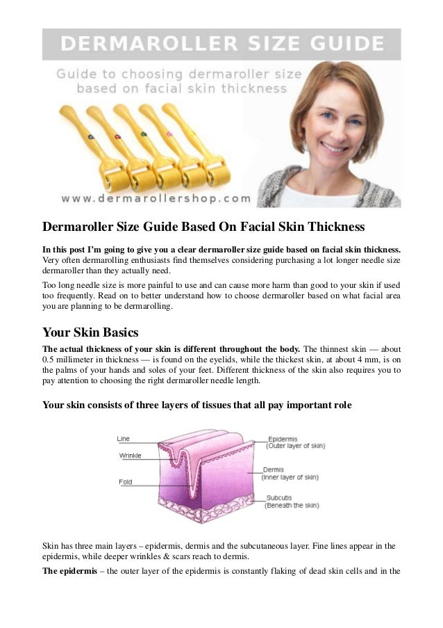 Dermaroller Size Guide Based On Facial Skin Thickness In this post I'm going to give you a clear dermaroller size guide ba...