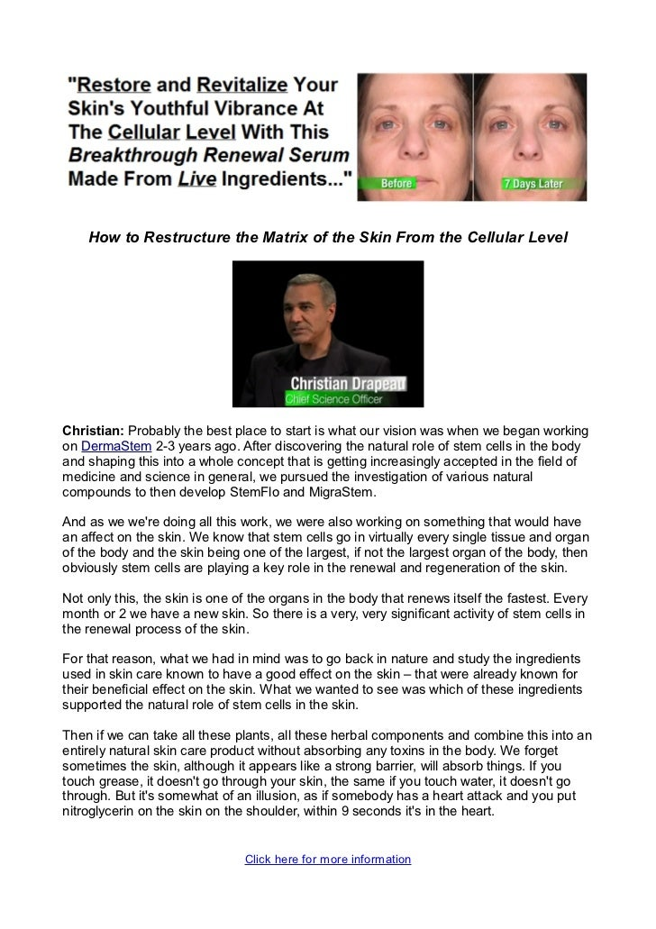 How to Restructure the Matrix of the Skin From the Cellular LevelChristian: Probably the best place to start is what our v...