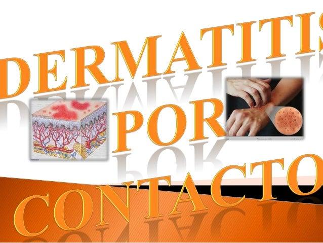 Cuadro de eczema cutáneo agudo ocrónico,   asimétrico    originado  poralergenos; que desarrollan una reacciónde hipersens...