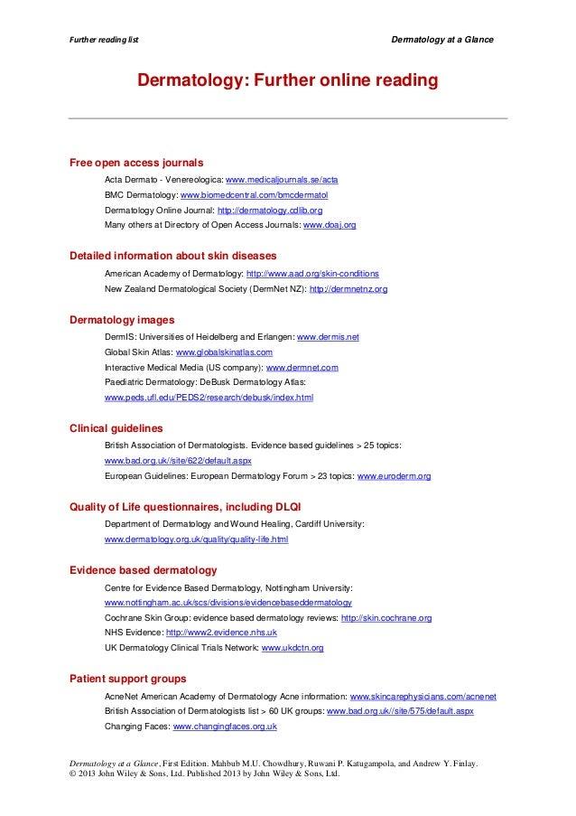 Further reading list  Dermatology at a Glance  Dermatology: Further online reading  Free open access journals Acta Dermato...