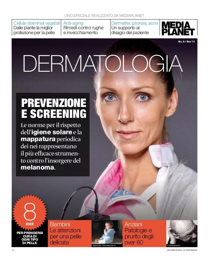 UNO SPECIALE REALIZZATO DA MEDIAPLANET  Cellule staminali vegetali Anti-aging                          Dermatite, psoriasi...