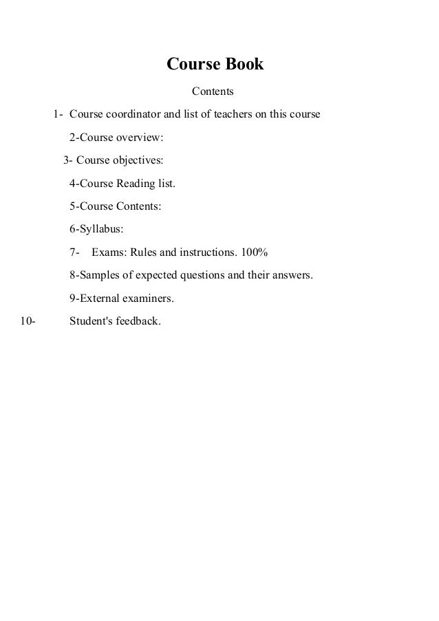 Course Book Contents 1- Course coordinator and list of teachers on this course 2-Course overview: 3- Course objectives: 4-...