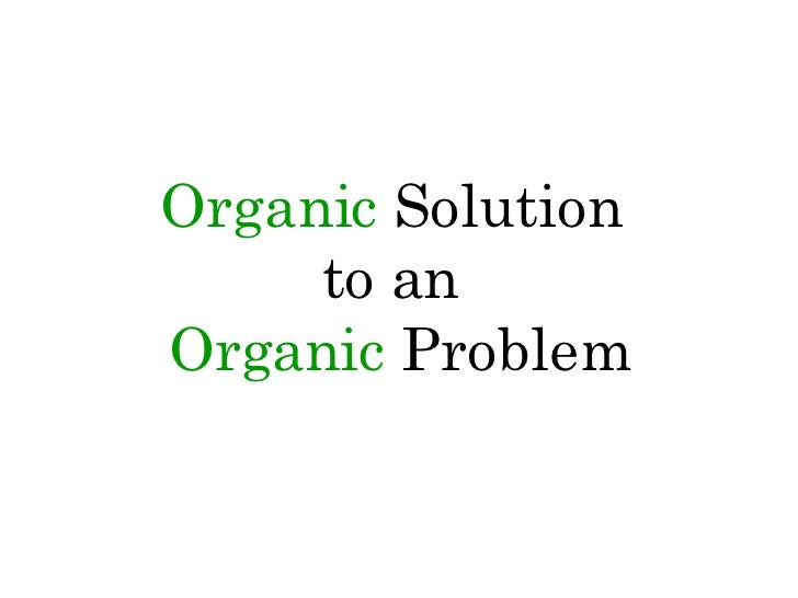 Organic Solution to an Organic Problem<br />Dermaxin<br />