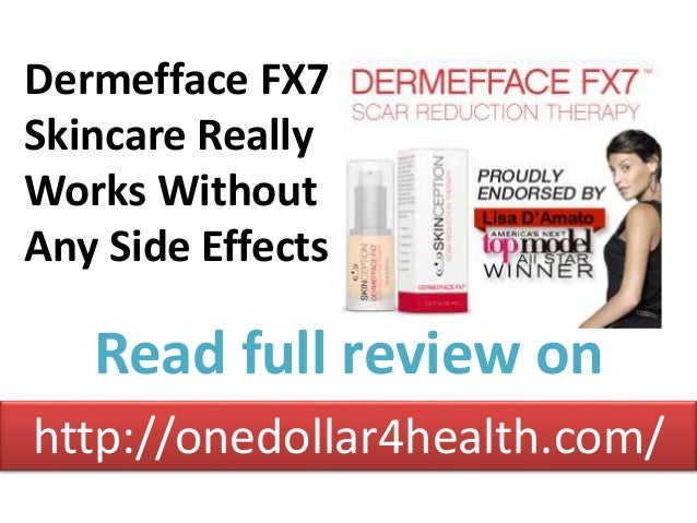 Dermefface FX7 Skincare Really Works Without Any Side Effects http://onedollar4health.com/ Read full review on