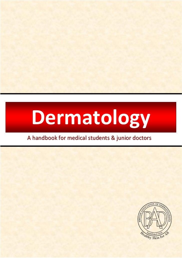 DermatologyA handbook for medical students & junior doctors                                 British Association of Dermato...