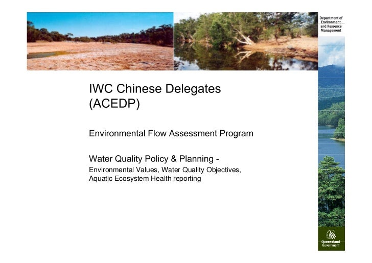 Environmental Values, Water Quality Objectives,Aquatic Ecosystem Health reporting