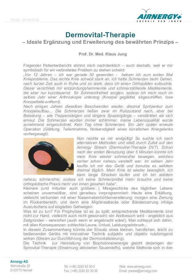 Dermovital-Therapie– Ideale Ergänzung und Erweiterung des bewährten Prinzips –                               Prof. Dr. Med...