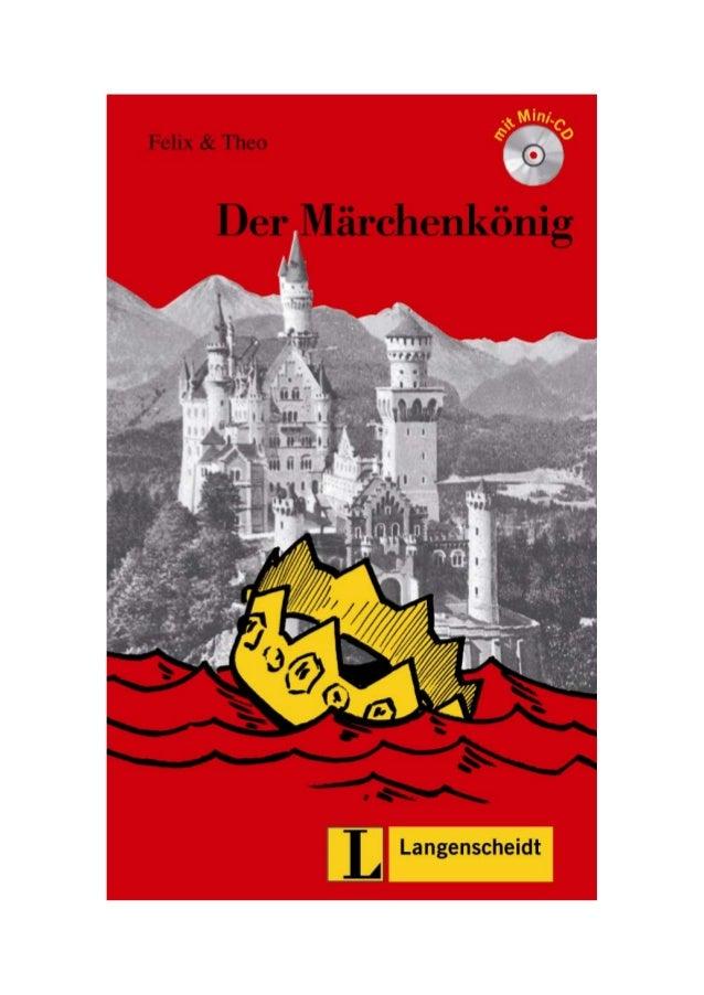 Felix & Theo Der Märchenkönig Langenscheidt Berlin - München - Wien - Zürich - New York