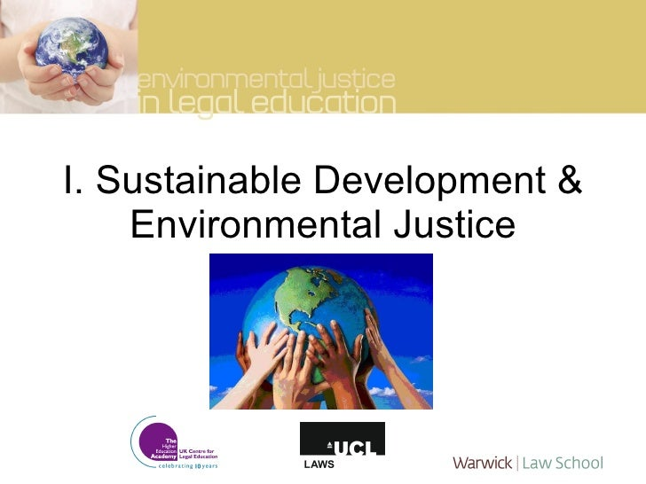 development of environmental justice in india Full-text paper (pdf): access to environmental justice in india with special reference to national green tribunal: a step in the right direction.