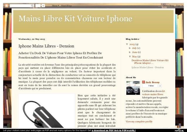 Mains Libre Kit Voiture IphoneMains Libre Kit Voiture Iphone Wednesday, 22 May 2013 Iphone Mains Libres - Dension Acheter ...