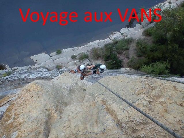 Voyage aux VANS