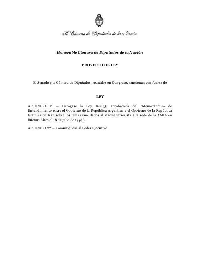 Honorable Cámara de Diputados de la NaciónPROYECTO DE LEYEl Senado y la Cámara de Diputados, reunidos en Congreso, sancion...