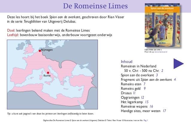 De Romeinse Limes Digibordles De Romeinse Limes © Spion aan de overkant Uitgeverij Delubas © Tekst: Rian Visser © Illustra...