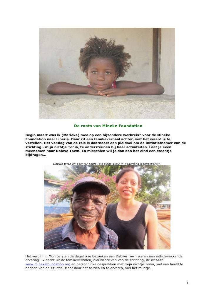 De roots van Mineke FoundationBegin maart was ik (Marieke) mee op een bijzondere werkreis* voor de MinekeFoundation naar L...