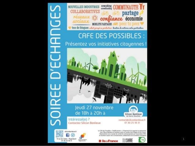 Présentations Café des Possibles ShaREvolution à Argenteuil - Silicon Banlieue - Les Bains-Douches Slide 1
