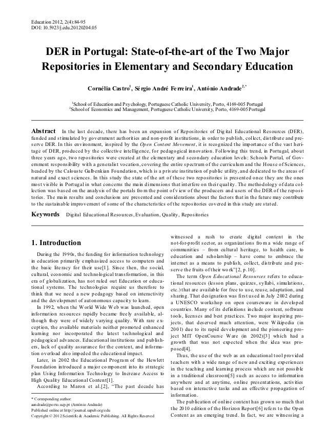 Education 2012, 2(4):84-95DOI: 10.5923/j.edu.20120204.05      DER in Portugal: State-of-the-art of the Two Major     Repos...