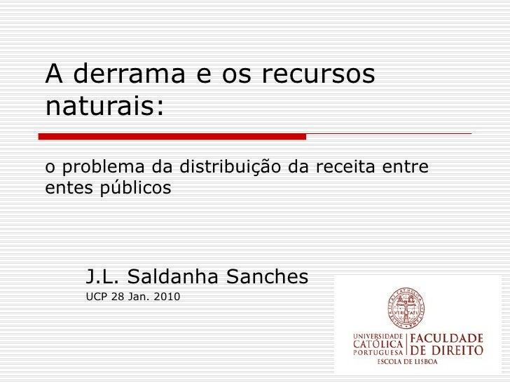 Derrama Recursos Naturais Jan 2010 Jlss