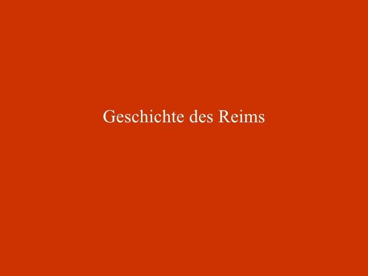 Geschichte des Reims