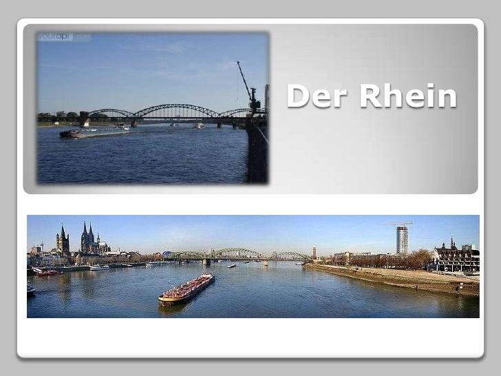 Der Rhein<br />