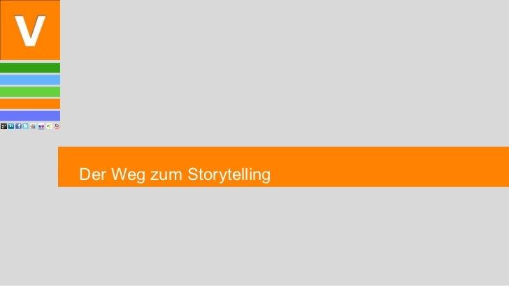 Der Weg zum Storytelling