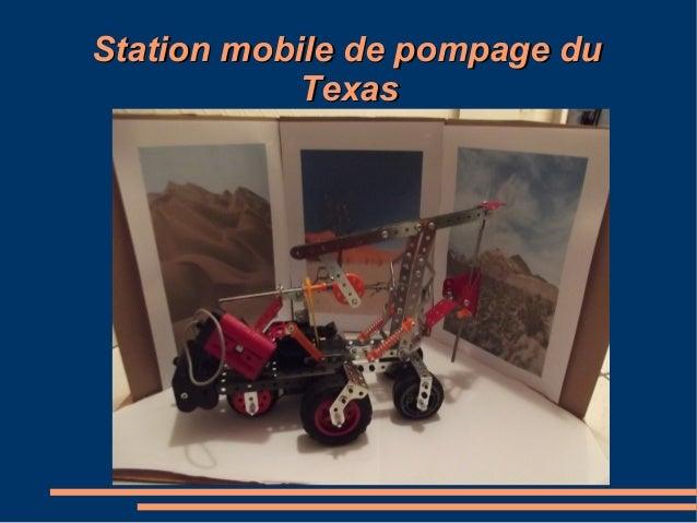 Station mobile de pompage duStation mobile de pompage du TexasTexas