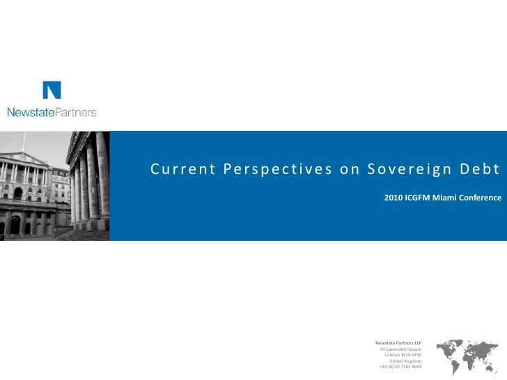 Current Perspectives on Sovereign Debt<br />2010 ICGFM Miami Conference <br />