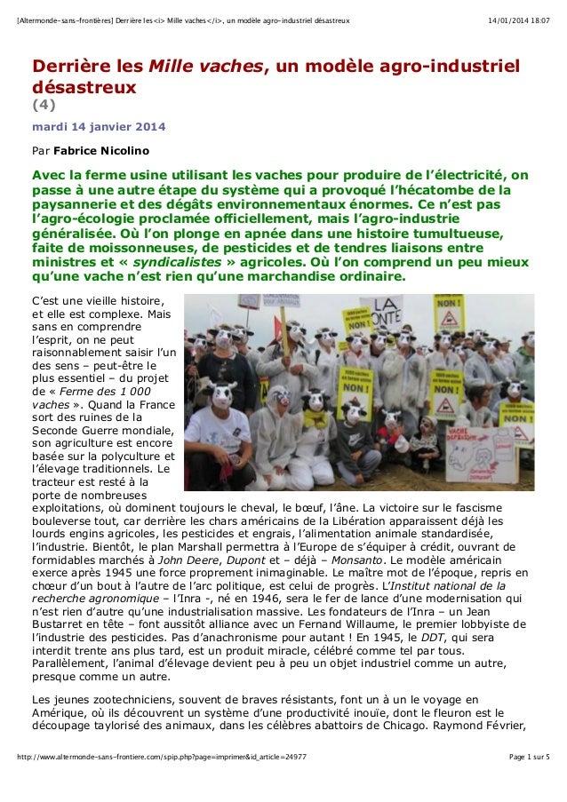 [Altermonde-sans-frontières] Derrière les<i> Mille vaches</i>, un modèle agro-industriel désastreux  14/01/2014 18:07  Der...