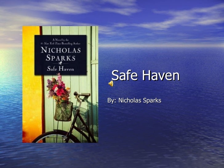 Safe Haven By: Nicholas Sparks