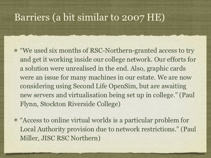 """Barriers (a bit similar to 2007 HE) """"We used six months of RSC-Northern-granted access to try and get it working inside ou..."""