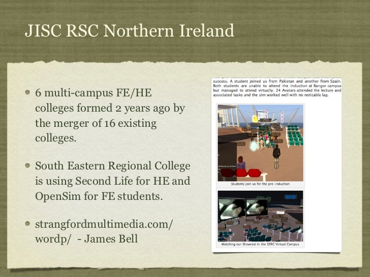 JISC RSC Northern Ireland 6 multi-campus FE/HE colleges formed 2 years ago by the merger of 16 existing colleges. South Ea...