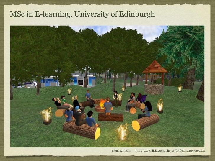 MSc in E-learning, University of Edinburgh                             Fiona Littleton   http://www.flickr.com/photos/flit...