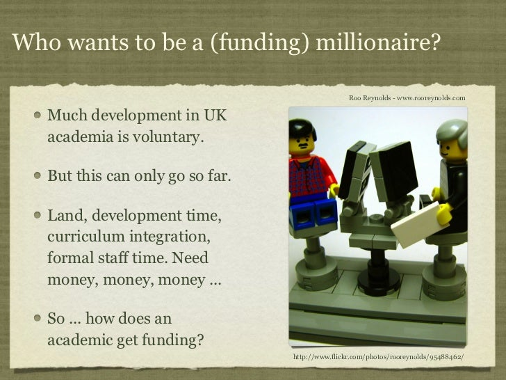 Who wants to be a (funding) millionaire?                                                  Roo Reynolds - www.rooreynolds.c...