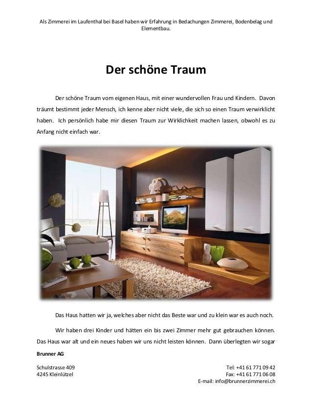Als Zimmerei im Laufenthal bei Basel haben wir Erfahrung in Bedachungen Zimmerei, Bodenbelag und Elementbau.  Der schöne T...