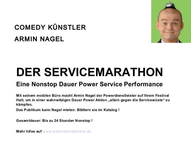 COMEDY KÜNSTLER ARMIN NAGEL  DER SERVICEMARATHON Eine Nonstop Dauer Power Service Performance Mit seinem mobilen Büro mach...