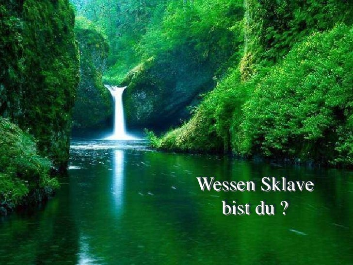 Wessen Sklave bist du ?<br />