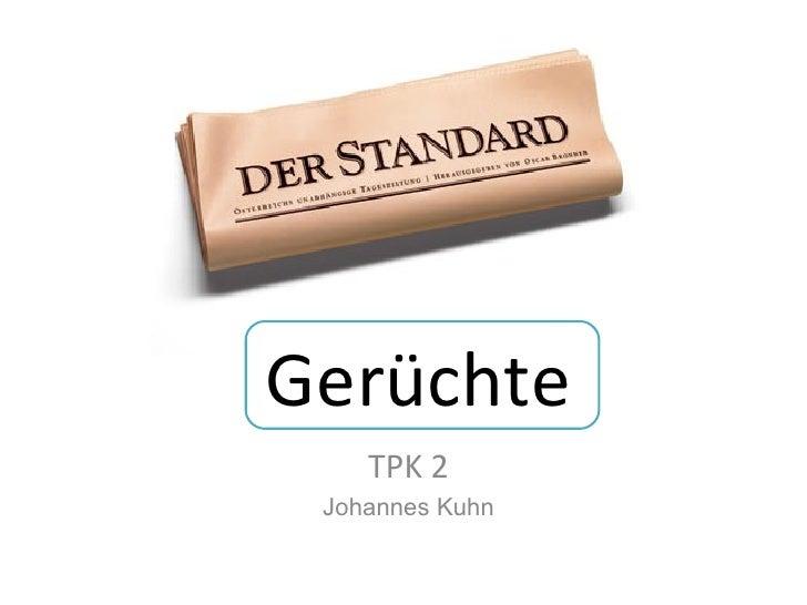 Gerüchte TPK 2 Johannes Kuhn