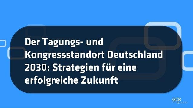 """Der Tagungs- und Kongressstandort Deutschland 2030: Strategien für eine erfolgreiche Zukunft"""", Matthais Schultze"""