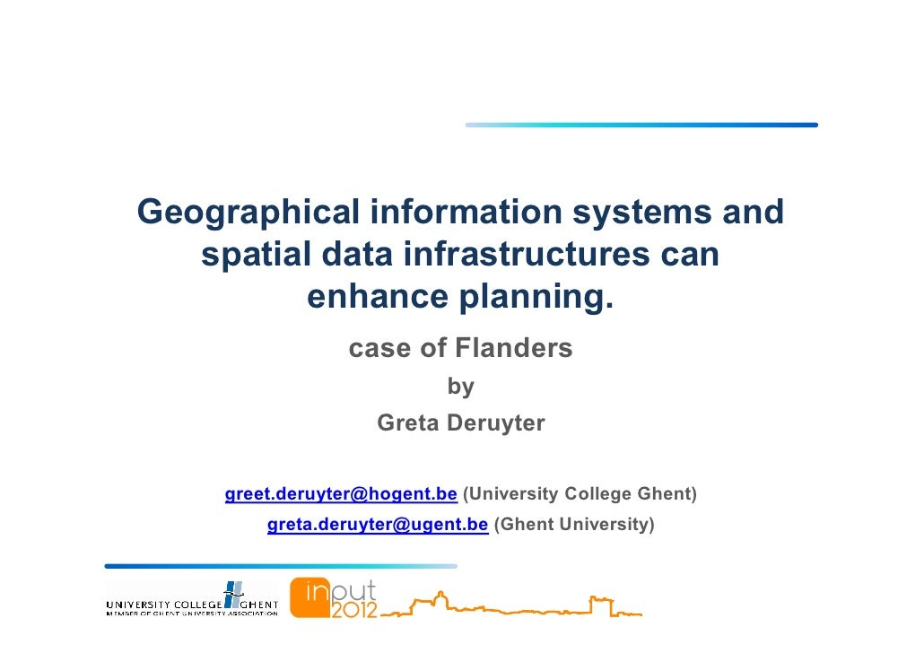 Geographical information systems and   spatial data infrastructures can         enhance planning.                 case of ...