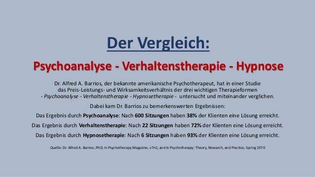 Der Vergleich: Psychoanalyse - Verhaltenstherapie - Hypnose Dr. Alfred A. Barrios, der bekannte amerikanische Psychotherap...