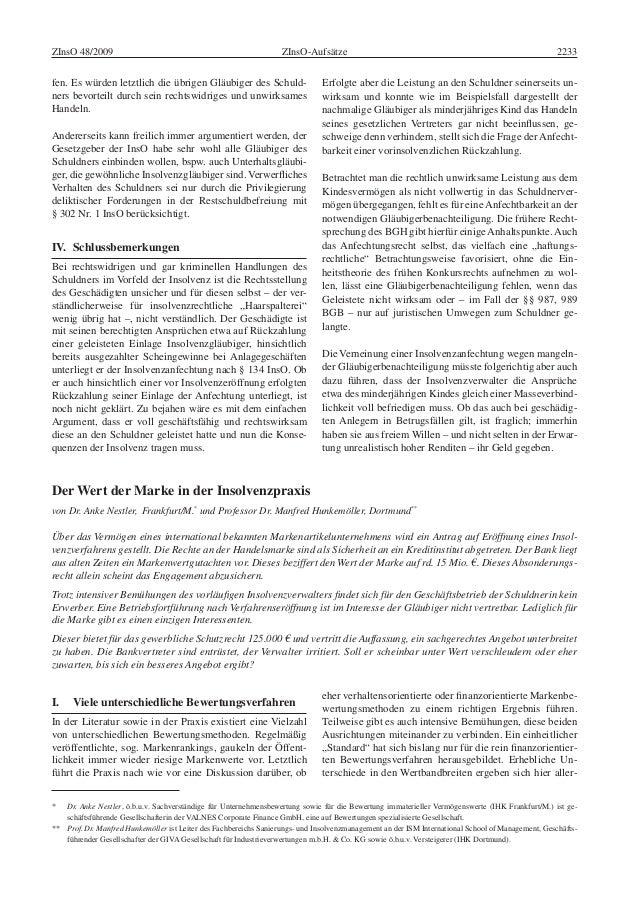 ZInsO-AufsätzeZInsO 48/2009 2233 Erfolgte aber die Leistung an den Schuldner seinerseits un- wirksam und konnte wie im Bei...