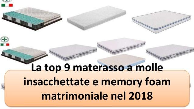 Materasso Top Air Silver.La Top 9 Materasso A Molle Insacchettate E Memory Foam Matrimoniale N